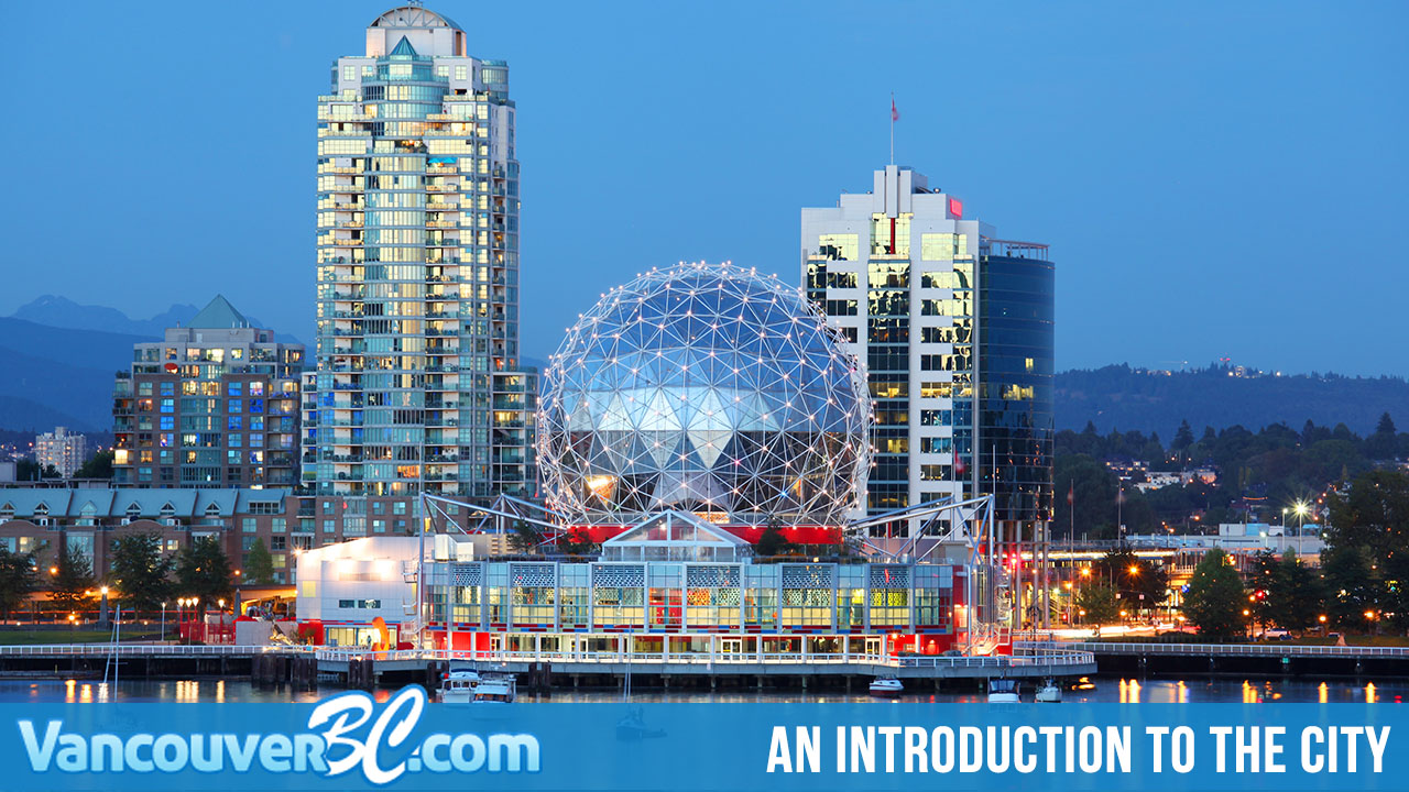 An Introduction to Vancouver, BC