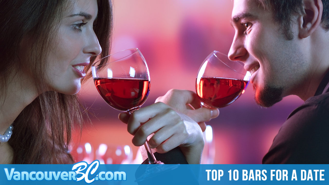 Top 10 Bars for a Date in Vancouver