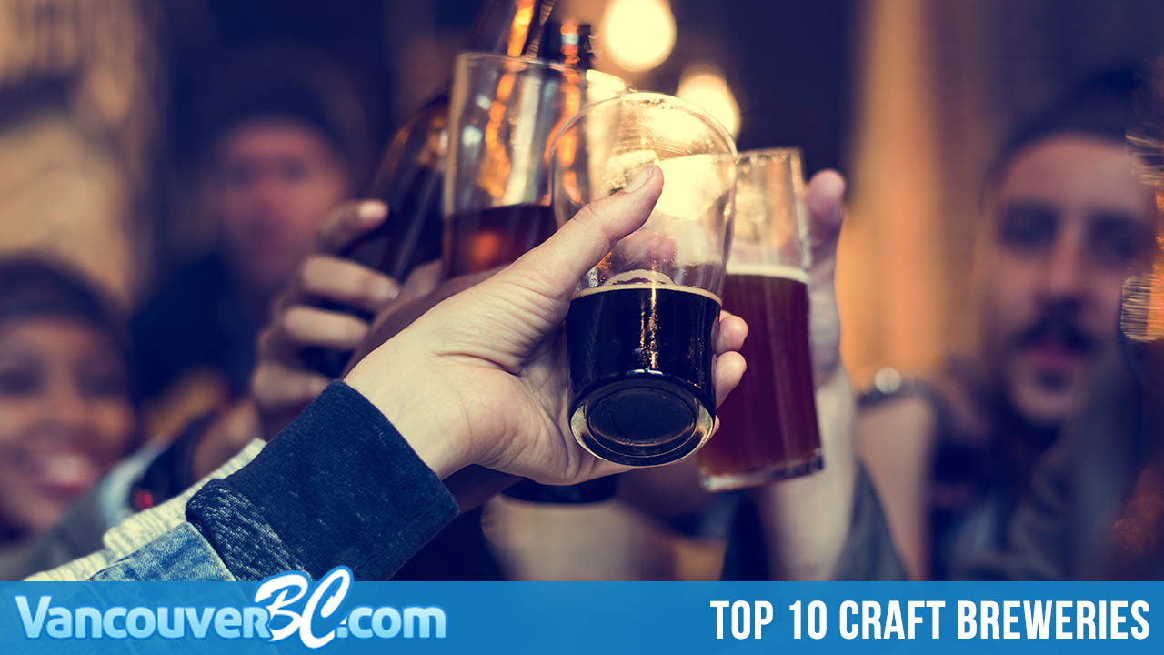 Top 10 Craft Breweries in Vancouver