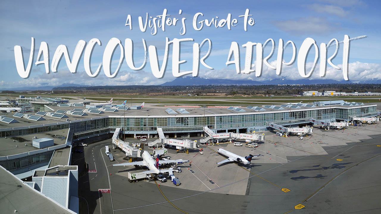 Visitor's Guide to Vancouver International Airport