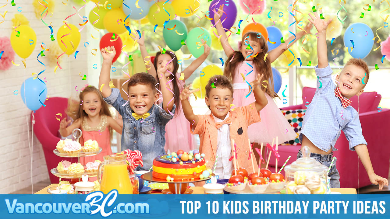 Top 10 Spots to Host a Kid's Birthday in Vancouver