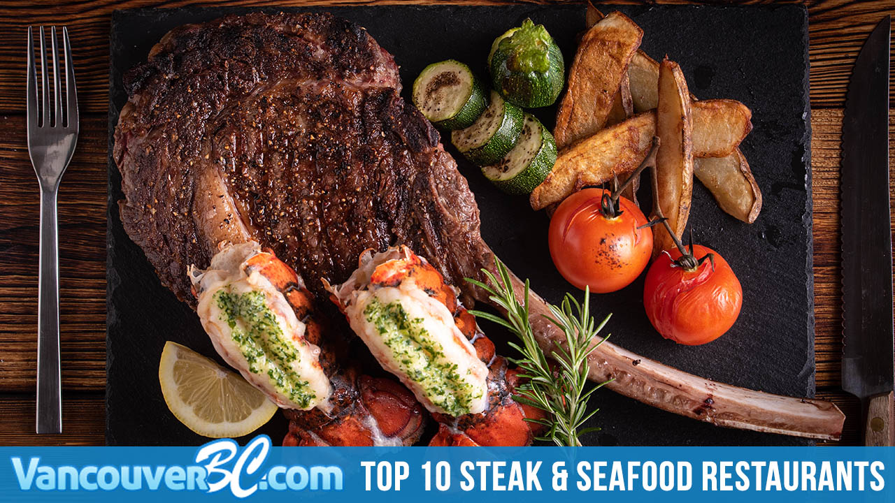 Top 10 Steak & Seafood Restaurants in Vancouver