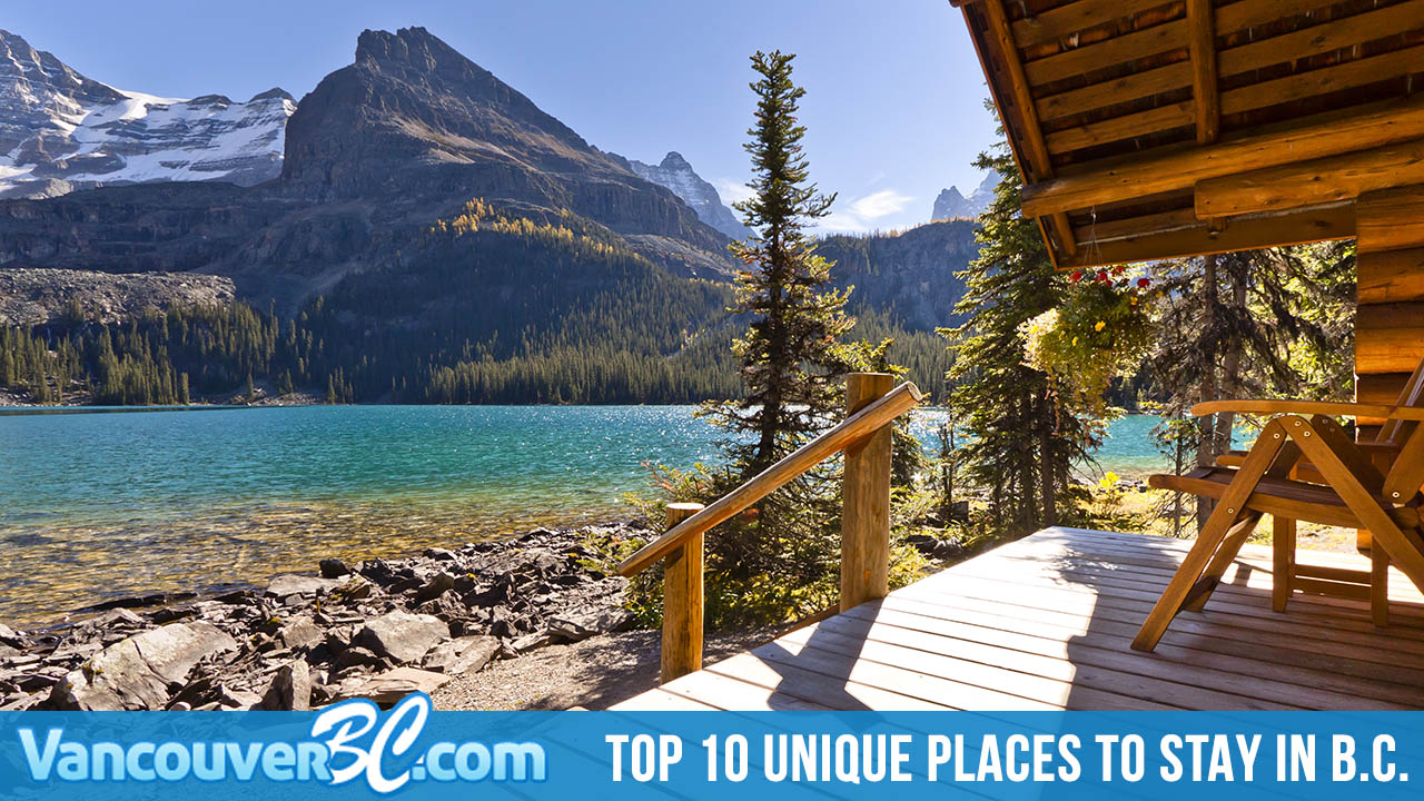 Top 10 Unique Places to Stay in British Columbia