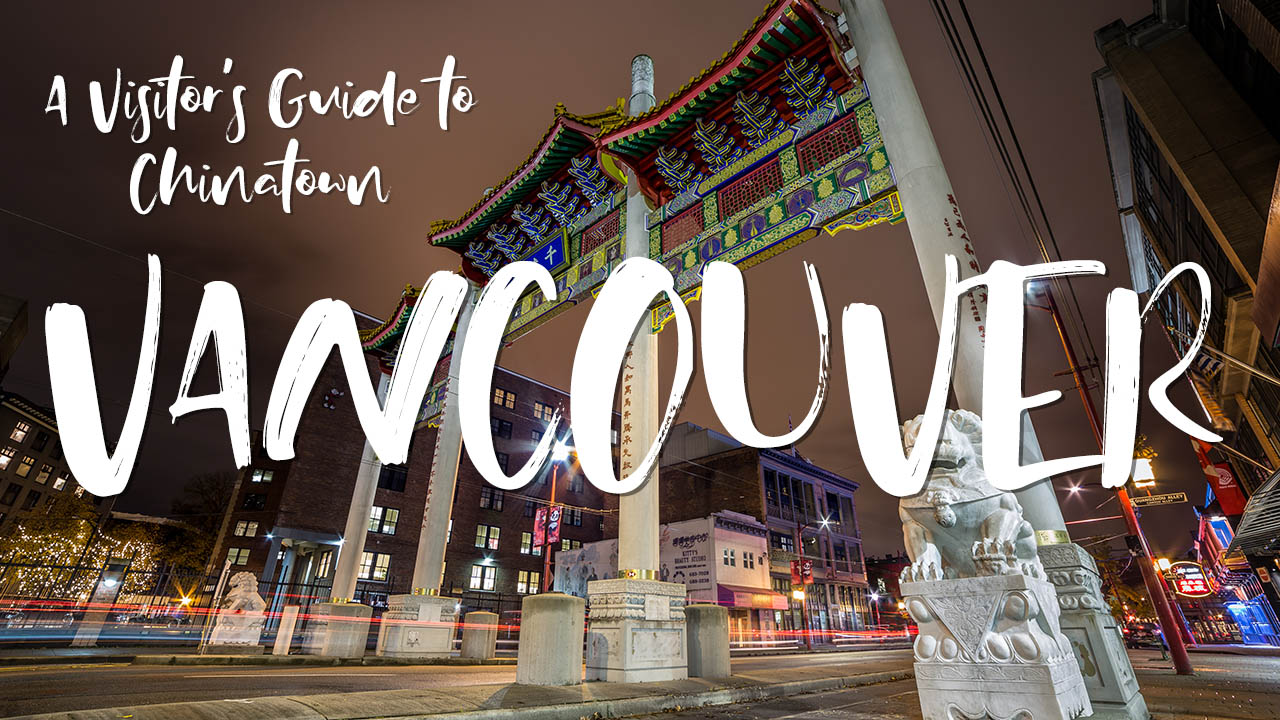 A Visitor's Guide to Chinatown